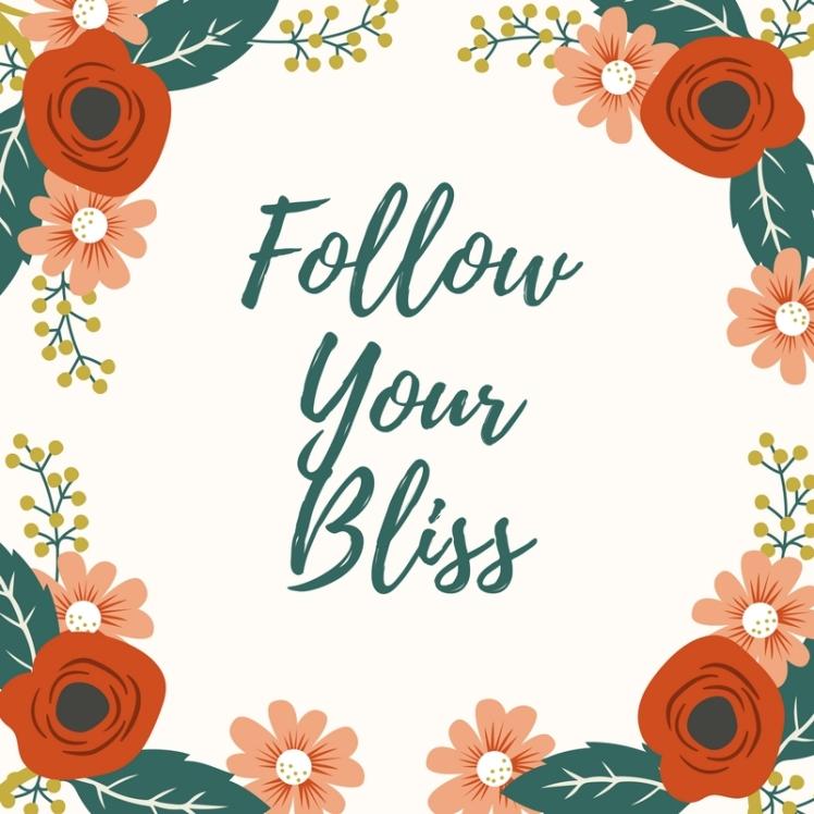 FollowYour Bliss.jpg