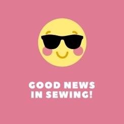 Good Newsin Sewing!